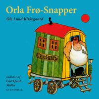 Orla Frø-Snapper - Ole Lund Kirkegaard