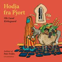 Hodja fra Pjort - Ole Lund Kirkegaard