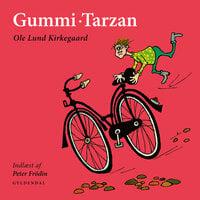 Gummi-Tarzan - Ole Lund Kirkegaard