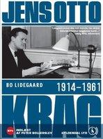 Jens Otto Krag 1914 - 1961 - Bo Lidegaard