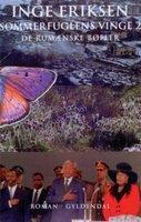 Sommerfuglens vinge 2. De rumænske bøfler - Inge Eriksen