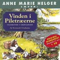 Anne Marie Helger læser historier fra Vinden i Piletræerne, 2: Vildskoven - Grævlingen - Kenneth Grahame
