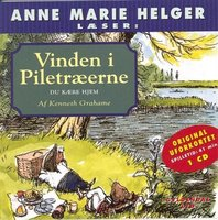 Anne Marie Helger læser Vinden i Piletræerne, 3: Du kære hjem - Kenneth Grahame