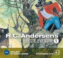 H.C. Andersens bedste eventyr 1 - H.C. Andersen