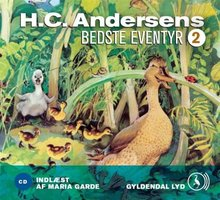 H.C. Andersens bedste eventyr 2 - H.C. Andersen