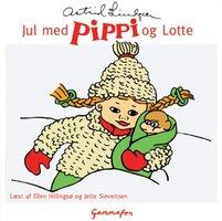 Jul med Pippi og Lotte - Astrid Lindgren