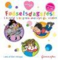 Fødselsdagsfest i Astrid Lindgrens eventyrlige verden - Astrid Lindgren