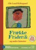 Frække Friderik - Ole Lund Kirkegaard
