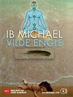 Vilde engle - Ib Michael