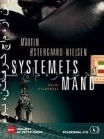 Systemets mand - Martin Østergaard-Nielsen