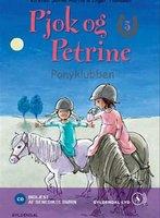 Pjok og Petrine 3 - Ponyklubben - Kirsten Sonne Harild