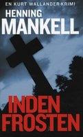 Inden frosten - Henning Mankell
