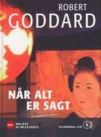 Når alt er sagt. - Robert Goddard