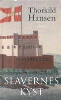 Slavernes kyst - Thorkild Hansen