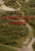 Trækfuglens kompas - Pia Tafdrup