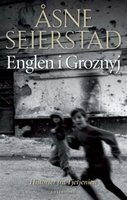 Englen i Groznyj: Historier fra Tjetjenien - Åsne Seierstad