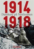 Danskere på Vestfronten 1914-1918 - Claus Bundgård Christensen
