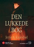 Den lukkede bog - Jette A. Kaarsbøl