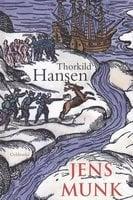Jens Munk - Thorkild Hansen
