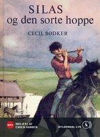 Silas og den sorte hoppe - Cecil Bødker