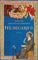 Hildegard II - Anne Lise Marstrand-Jørgensen