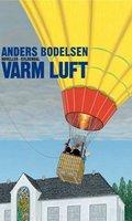 Varm Luft - Anders Bodelsen