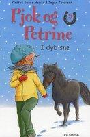 Pjok og Petrine 9 - I dyb sne - Kirsten Sonne Harild