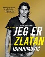 Jeg er Zlatan Ibrahimovic - David Lagercrantz