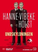 Undskyldningen - Hanne-Vibeke Holst