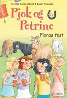 Pjok og Petrine 11 - Fionas fest - Kirsten Sonne Harild