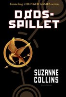 The Hunger Games 1 - Dødsspillet - Suzanne Collins