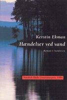 Hændelser ved vand - Kerstin Ekman