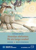 Hvordan elefanten fik sin lange snabel - Rudyard Kipling