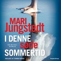 I denne søde sommertid - Mari Jungstedt