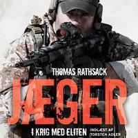 Jæger - i krig med eliten - Thomas Rathsack