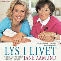 Lys i livet - Jane Aamund, Cecilie Frøkjær