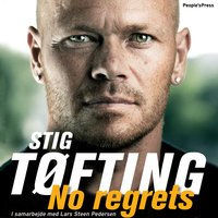 No Regrets - Stig Tøfting, Lars Steen Pedersen