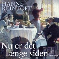 Nu er det længe siden - Hanne Reintoft