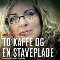 To kaffe og en staveplade - Anne Meiniche