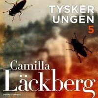 Tyskerungen - Camilla Läckberg