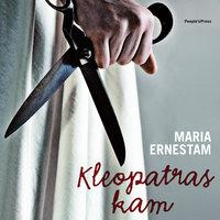 Kleopatras kam - Maria Ernestam