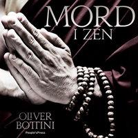 Mord i Zen - Oliver Bottini