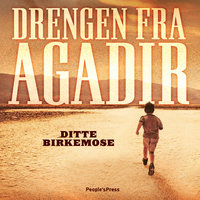 Drengen fra Agadir - Ditte Birkemose
