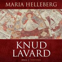 Knud Lavard - Maria Helleberg