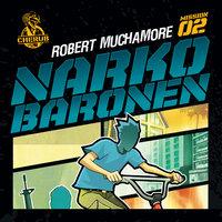 Cherub 2 - Narkobaronen - Robert Muchamore