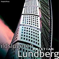 Ildslugeren - Kristian Lundberg