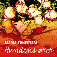 Hundens ører - Maria Ernestam