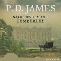När döden kom till Pemberley - P.D. James