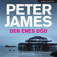 Den enes död - Peter James