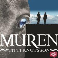 Muren - Titti Knutsson